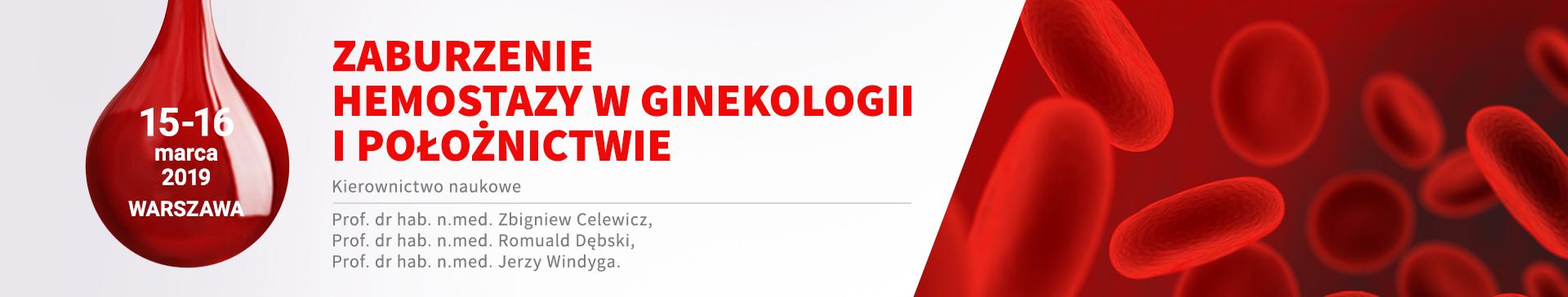 15-16.03.2019 Zaburzenia Hemostazy w Ginekologii i Położnictwie